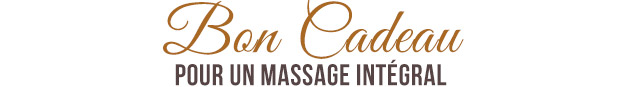 pour un massage intégral pour un massage intégral